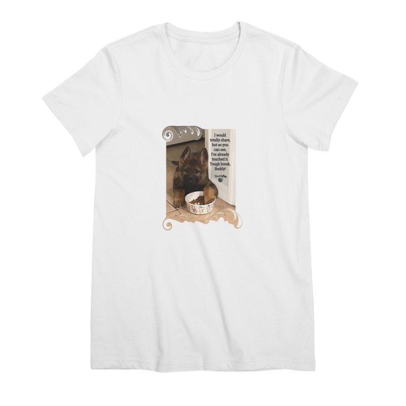 Already touched it Women's Premium T-Shirt by Smarty Petz's Artist Shop