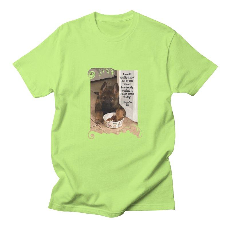 Already touched it Women's Regular Unisex T-Shirt by Smarty Petz's Artist Shop