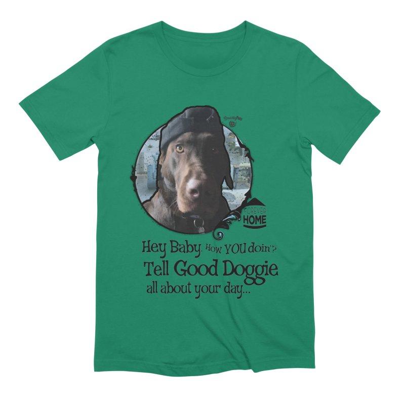 Good Doggie Men's Extra Soft T-Shirt by SmartyPetz's Artist Shop