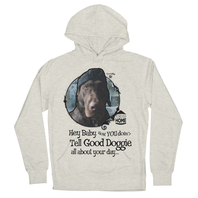 Good Doggie Women's French Terry Pullover Hoody by SmartyPetz's Artist Shop