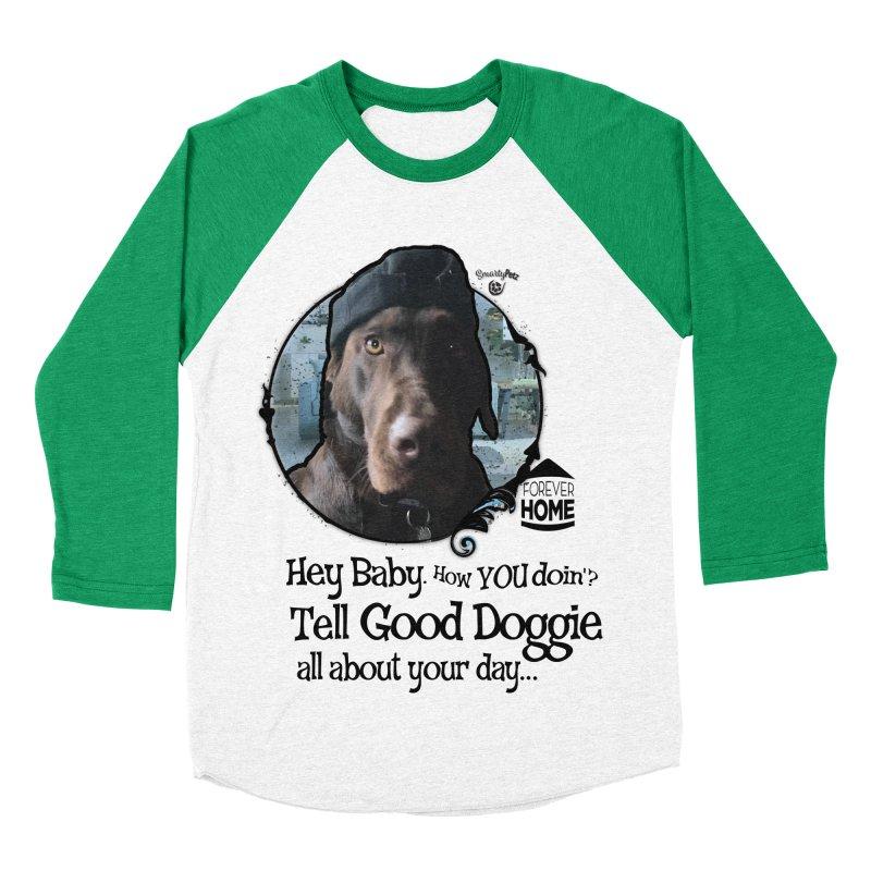 Good Doggie Men's Baseball Triblend Longsleeve T-Shirt by SmartyPetz's Artist Shop