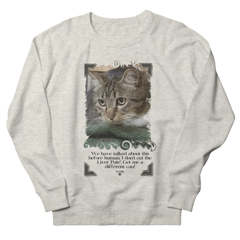 Different can please. Women's French Terry Sweatshirt by SmartyPetz's Artist Shop