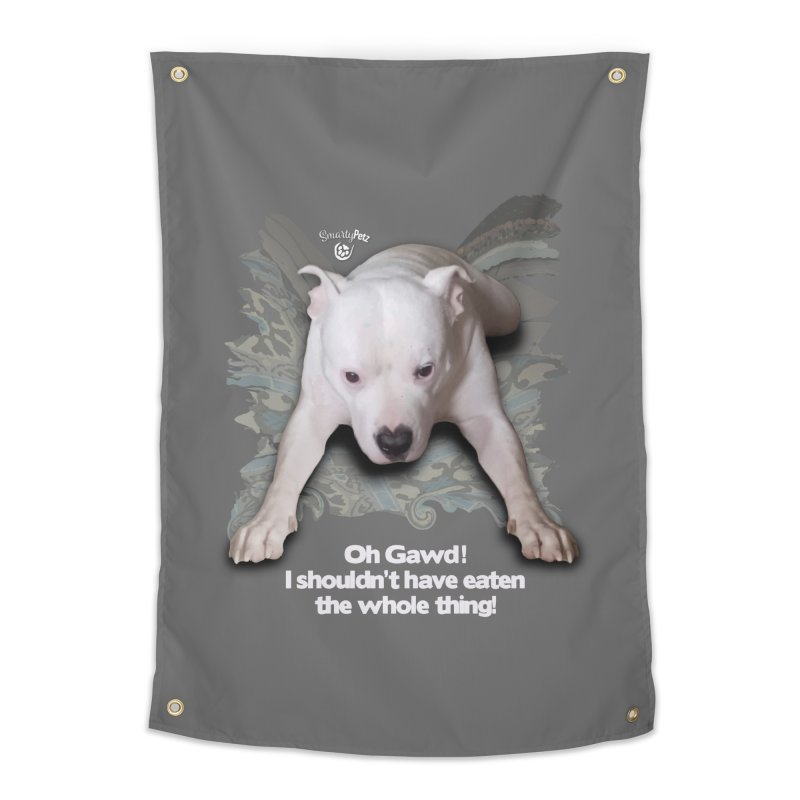 I shouldn't have... Home Tapestry by SmartyPetz's Artist Shop