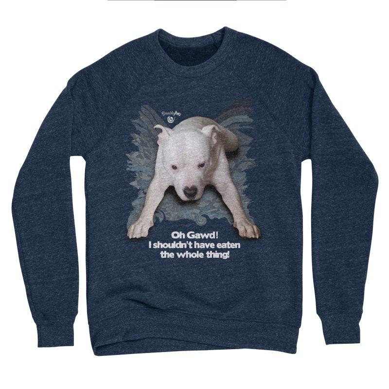 I shouldn't have... Men's Sponge Fleece Sweatshirt by SmartyPetz's Artist Shop