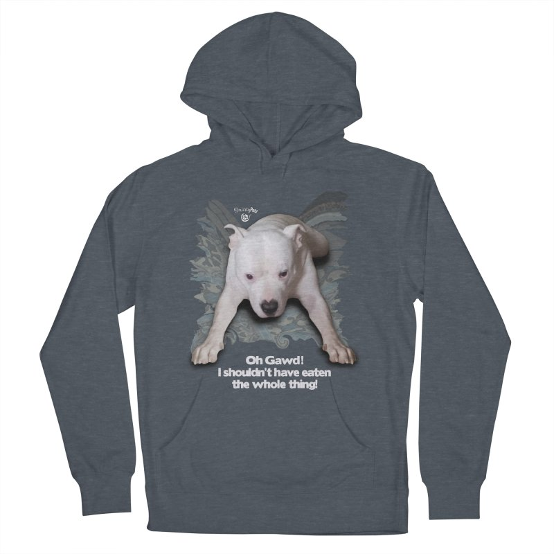 I shouldn't have... Women's French Terry Pullover Hoody by SmartyPetz's Artist Shop