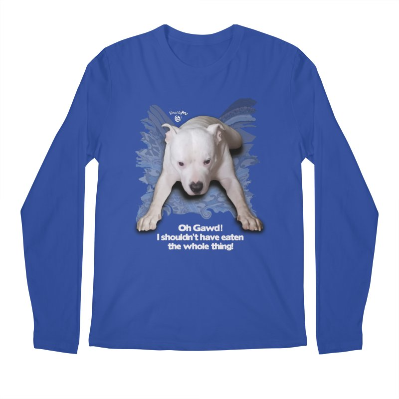 I shouldn't have... Men's Regular Longsleeve T-Shirt by SmartyPetz's Artist Shop