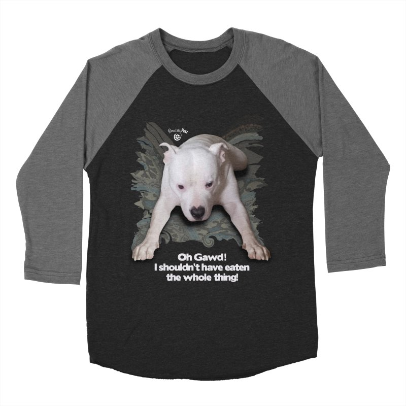 I shouldn't have... Men's Baseball Triblend Longsleeve T-Shirt by Smarty Petz's Artist Shop