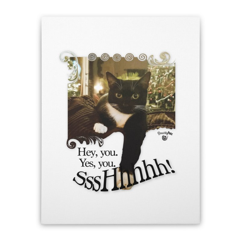 SssHhhhh! Home Stretched Canvas by SmartyPetz's Artist Shop