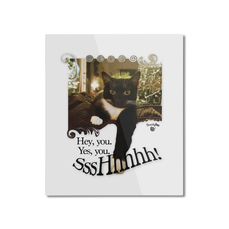 SssHhhhh! Home Mounted Aluminum Print by SmartyPetz's Artist Shop
