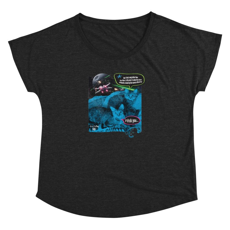 Star Trek -VS- Star Wars Women's Dolman Scoop Neck by Smarty Petz's Artist Shop