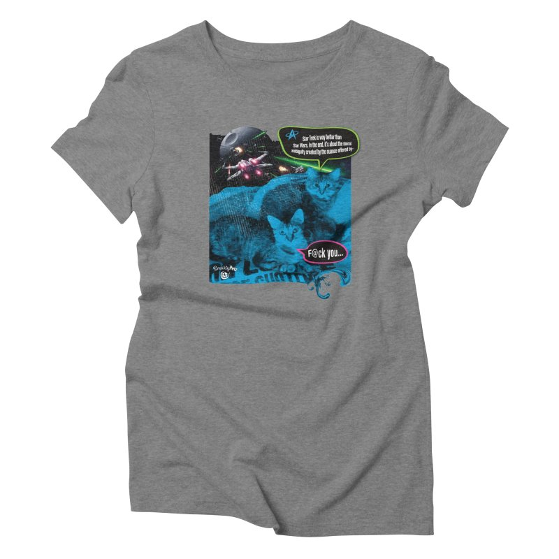Star Trek -VS- Star Wars Women's Triblend T-Shirt by Smarty Petz's Artist Shop