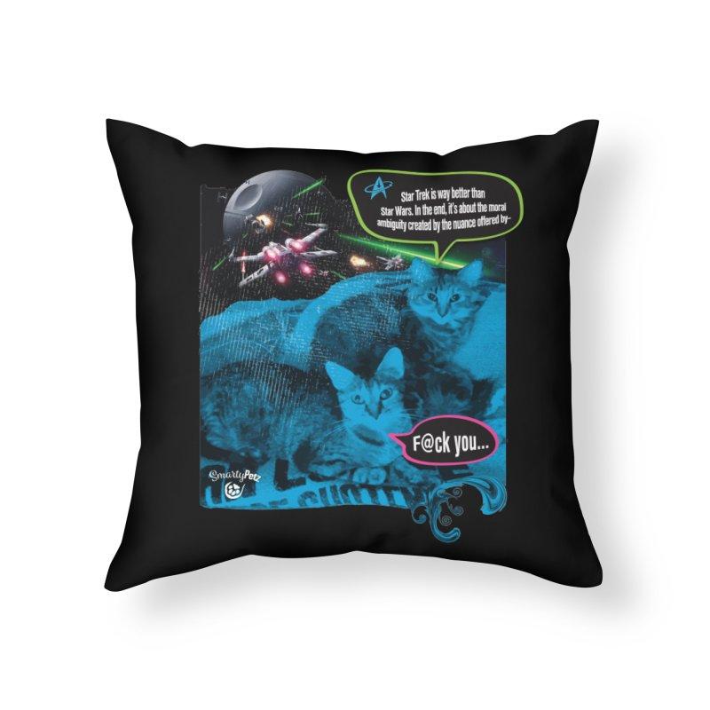 Star Trek -VS- Star Wars Home Throw Pillow by SmartyPetz's Artist Shop
