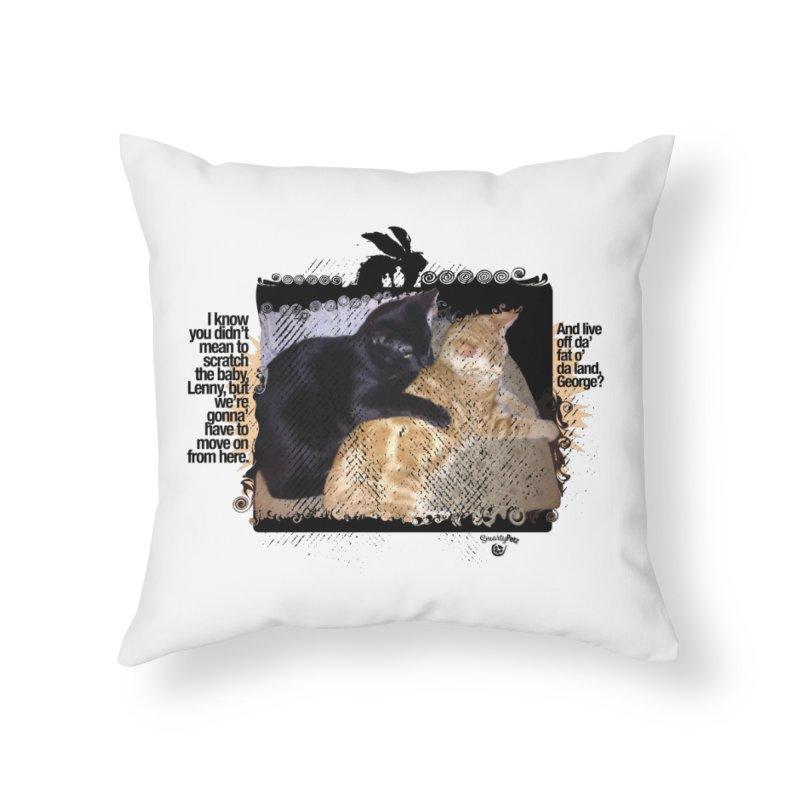of Mice & Men Home Throw Pillow by SmartyPetz's Artist Shop