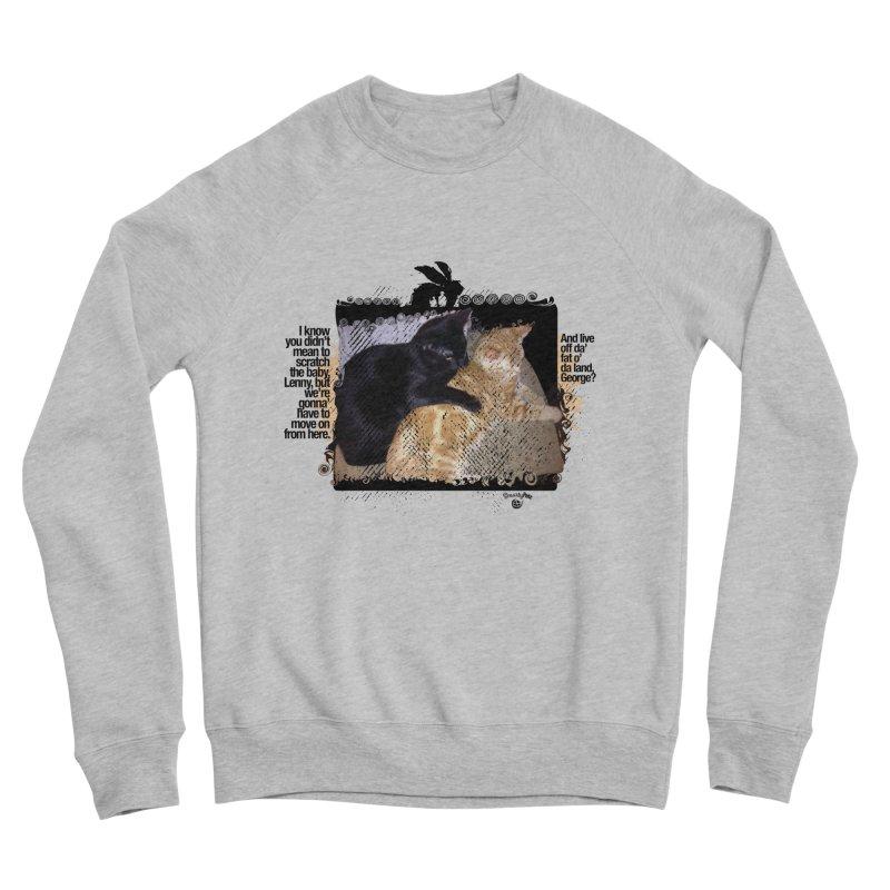 of Mice & Men Women's Sponge Fleece Sweatshirt by SmartyPetz's Artist Shop