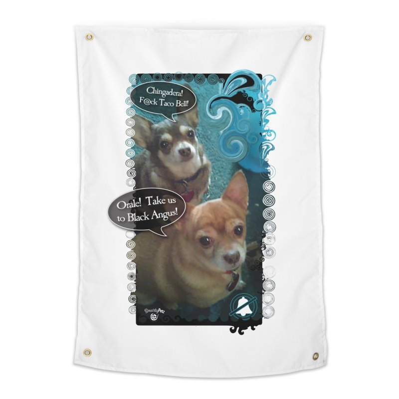 Orale! Home Tapestry by SmartyPetz's Artist Shop