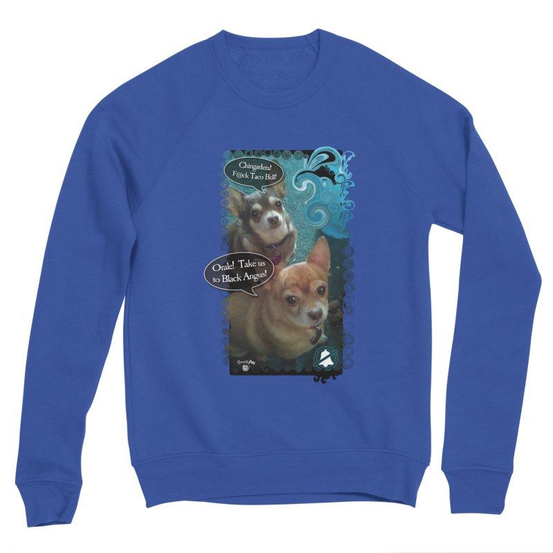 Orale! Men's Sponge Fleece Sweatshirt by SmartyPetz's Artist Shop