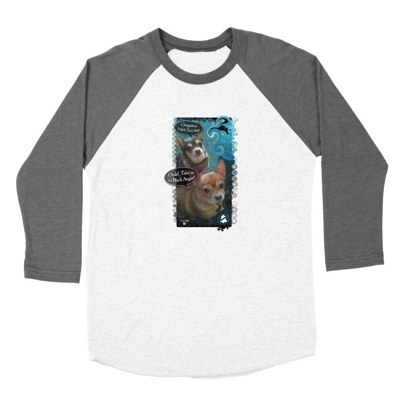 Orale! Women's Longsleeve T-Shirt by Smarty Petz's Artist Shop