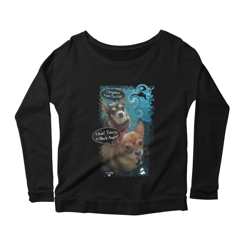 Orale! Women's Scoop Neck Longsleeve T-Shirt by SmartyPetz's Artist Shop