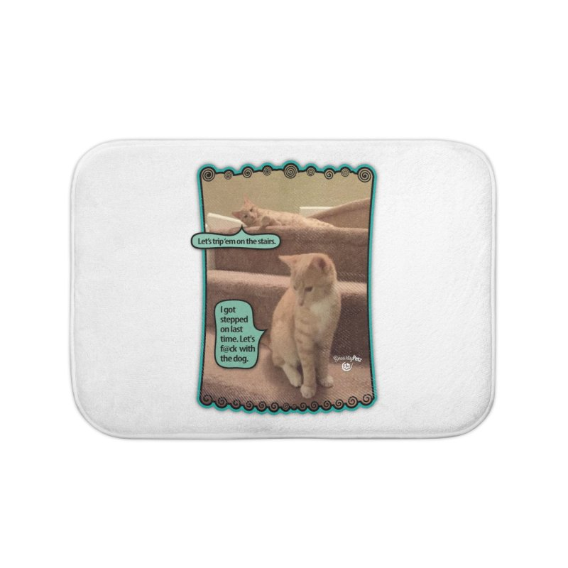 Let's f@ck with the dog. Home Bath Mat by SmartyPetz's Artist Shop