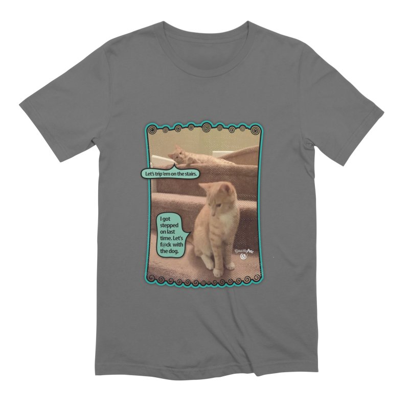Let's f@ck with the dog. Men's Extra Soft T-Shirt by SmartyPetz's Artist Shop