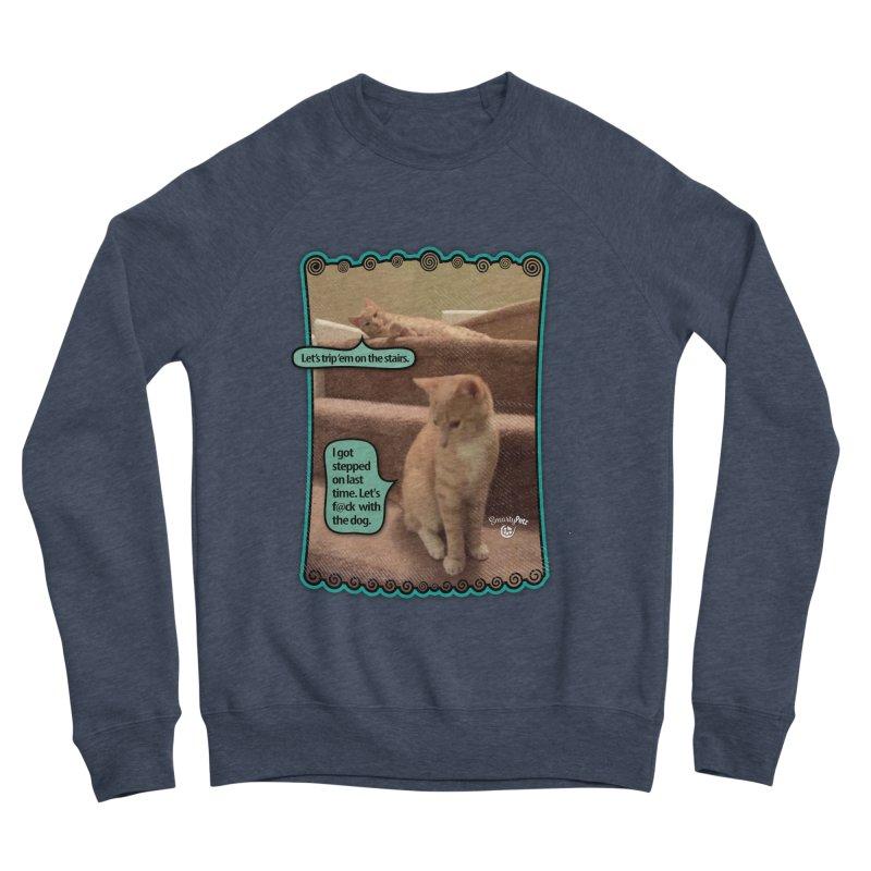 Let's f@ck with the dog. Men's Sponge Fleece Sweatshirt by SmartyPetz's Artist Shop