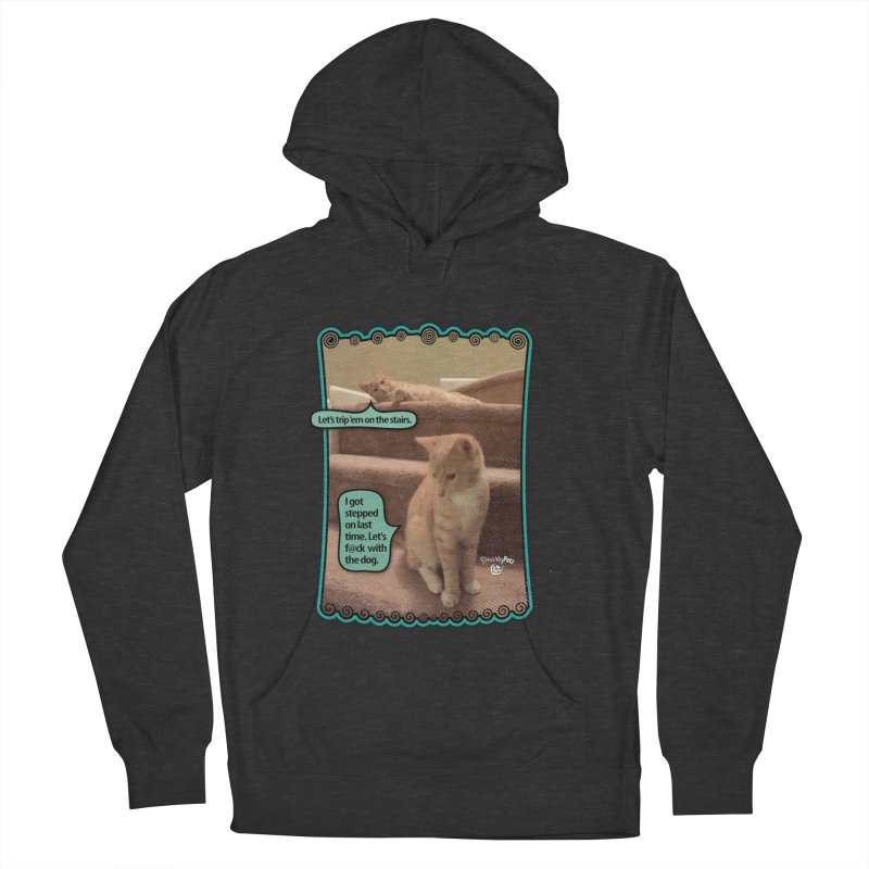 Let's f@ck with the dog. Men's French Terry Pullover Hoody by SmartyPetz's Artist Shop