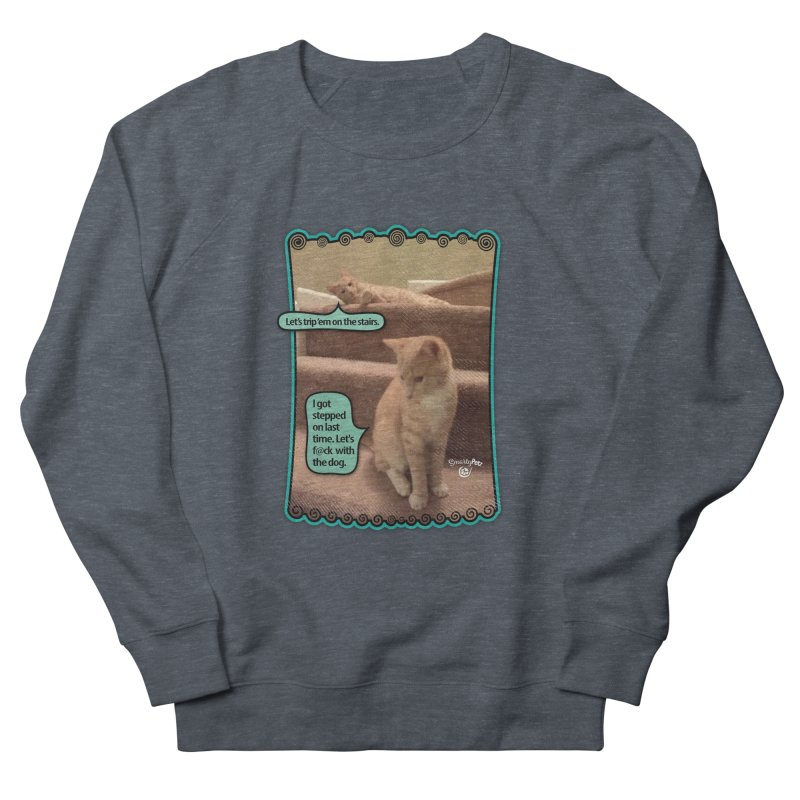 Let's f@ck with the dog. Men's French Terry Sweatshirt by SmartyPetz's Artist Shop