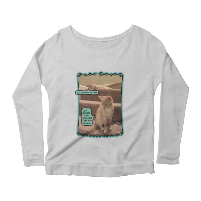 Let's f@ck with the dog. Women's Scoop Neck Longsleeve T-Shirt by SmartyPetz's Artist Shop