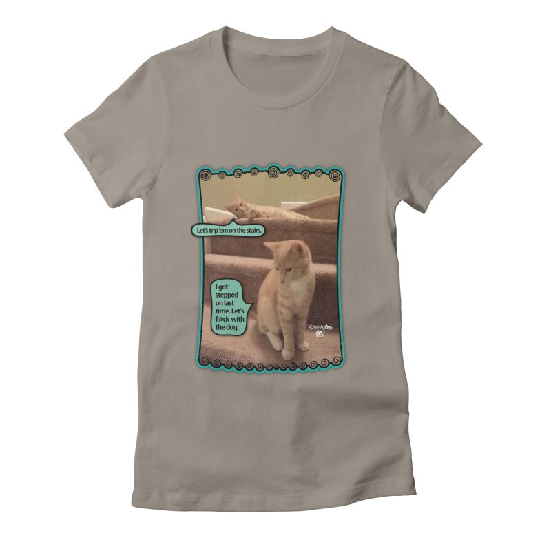 Let's f@ck with the dog. Women's Fitted T-Shirt by SmartyPetz's Artist Shop