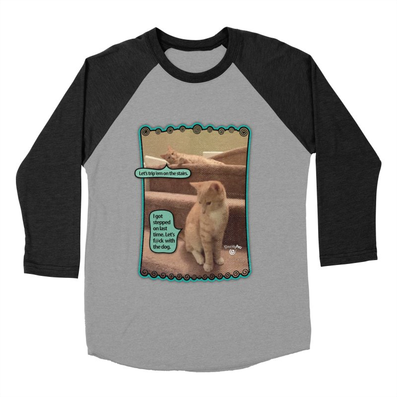 Let's f@ck with the dog. Women's Baseball Triblend Longsleeve T-Shirt by Smarty Petz's Artist Shop