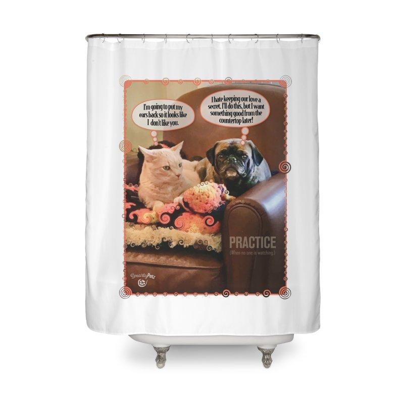 PRACTICE Home Shower Curtain by SmartyPetz's Artist Shop