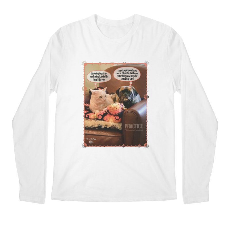 PRACTICE Men's Regular Longsleeve T-Shirt by SmartyPetz's Artist Shop