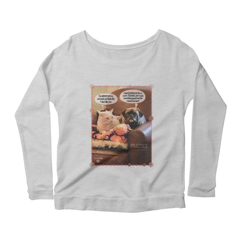 PRACTICE Women's Scoop Neck Longsleeve T-Shirt by SmartyPetz's Artist Shop