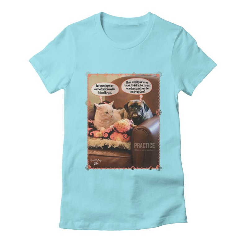 PRACTICE Women's Fitted T-Shirt by SmartyPetz's Artist Shop