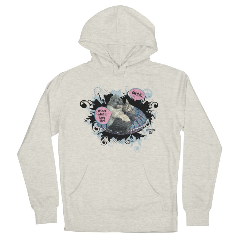 It's not what it looks like. Women's French Terry Pullover Hoody by Smarty Petz's Artist Shop