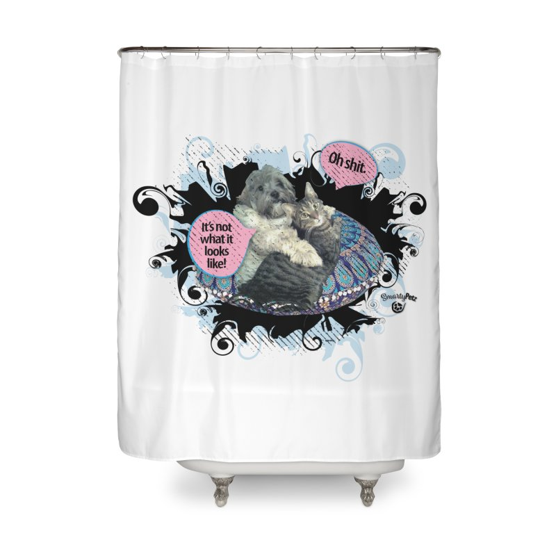 It's not what it looks like. Home Shower Curtain by SmartyPetz's Artist Shop