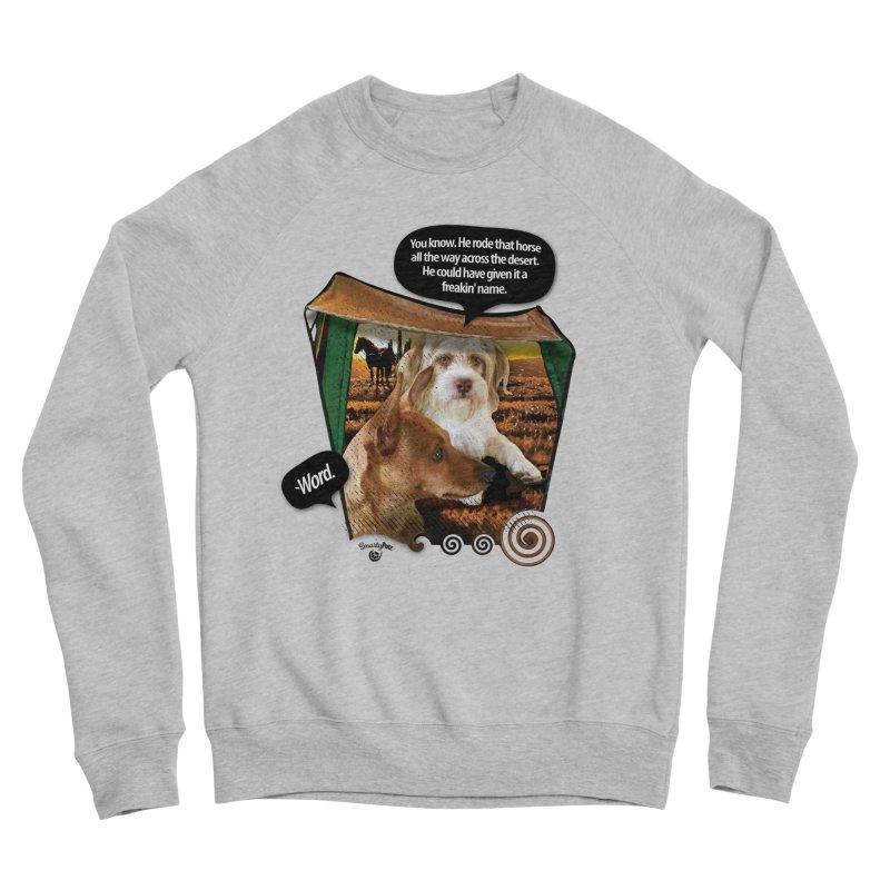Horse with no name. Women's Sponge Fleece Sweatshirt by SmartyPetz's Artist Shop