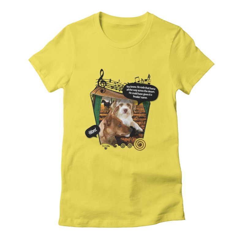 Horse with no name. Women's T-Shirt by Smarty Petz's Artist Shop