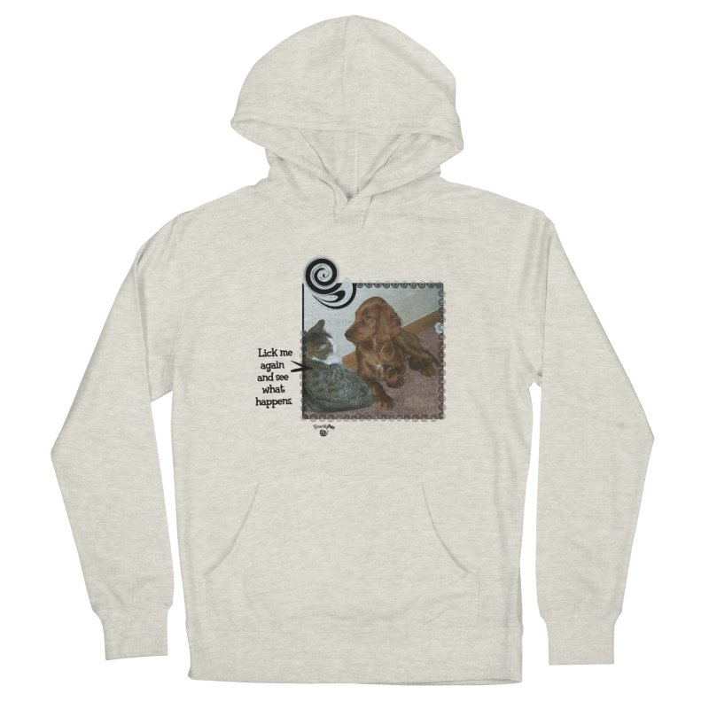 Don't lick me. Men's French Terry Pullover Hoody by Smarty Petz's Artist Shop