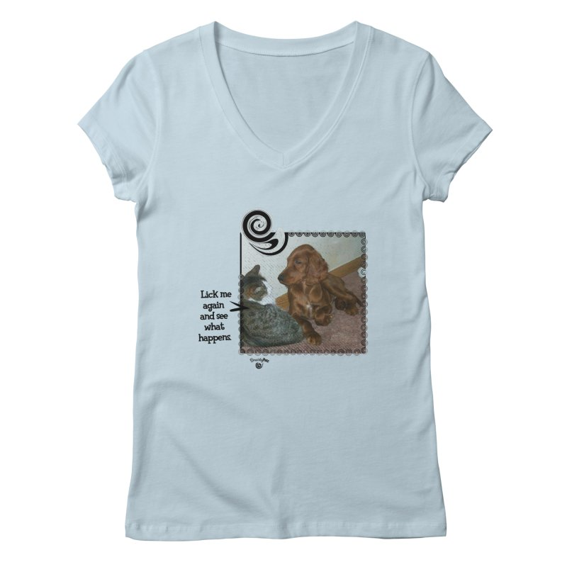 Don't lick me. Women's Regular V-Neck by Smarty Petz's Artist Shop