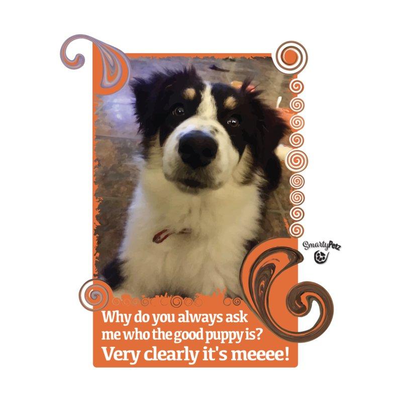 Good Puppy by Smarty Petz's Artist Shop