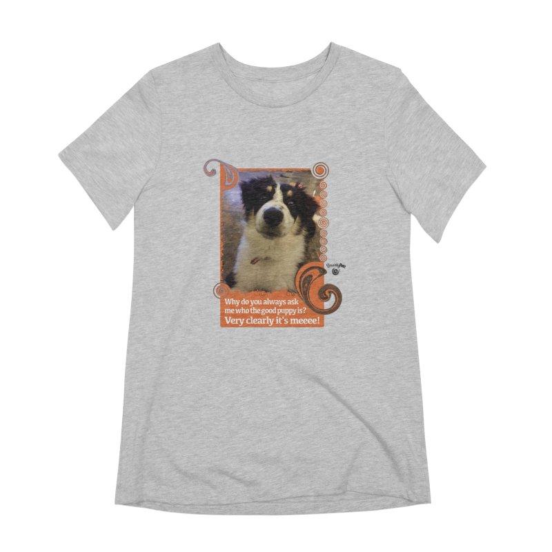 Good Puppy Women's Extra Soft T-Shirt by Smarty Petz's Artist Shop