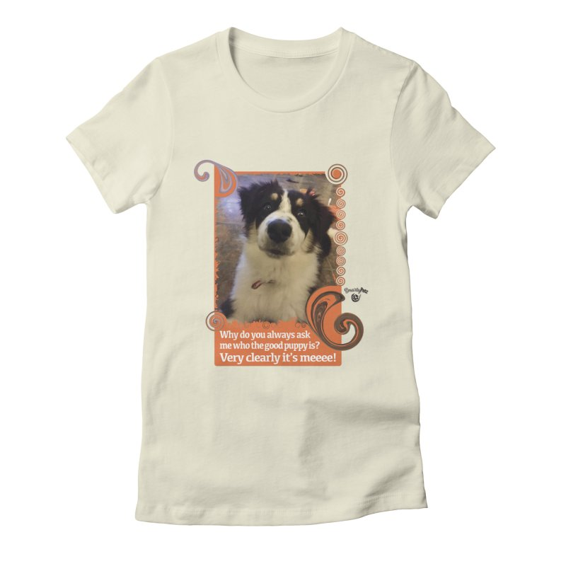 Good Puppy Women's Fitted T-Shirt by Smarty Petz's Artist Shop