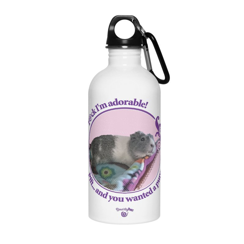 ...and you wanted a puppy! Accessories Water Bottle by Smarty Petz's Artist Shop