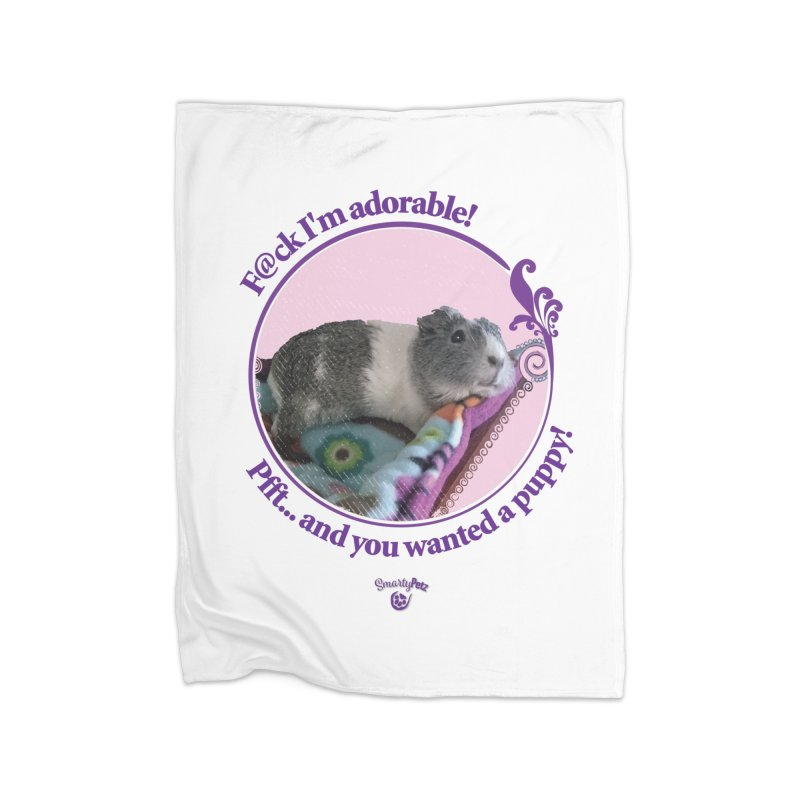 ...and you wanted a puppy! Home Fleece Blanket Blanket by Smarty Petz's Artist Shop