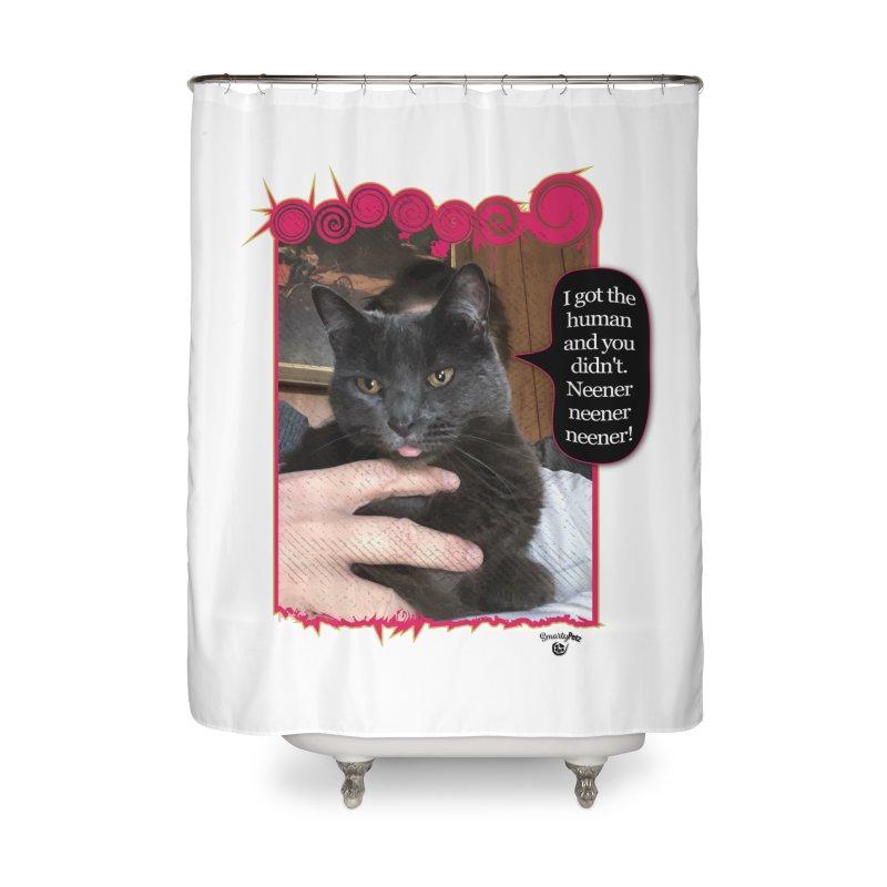 Neener neener neener! Home Shower Curtain by Smarty Petz's Artist Shop