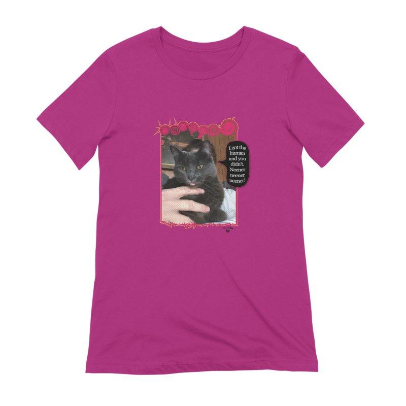 Neener neener neener! Women's Extra Soft T-Shirt by Smarty Petz's Artist Shop