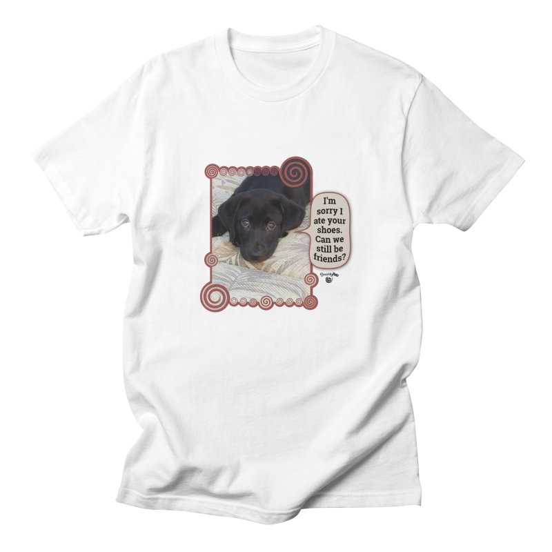 Sorry I ate your shoes Men's Regular T-Shirt by Smarty Petz's Artist Shop