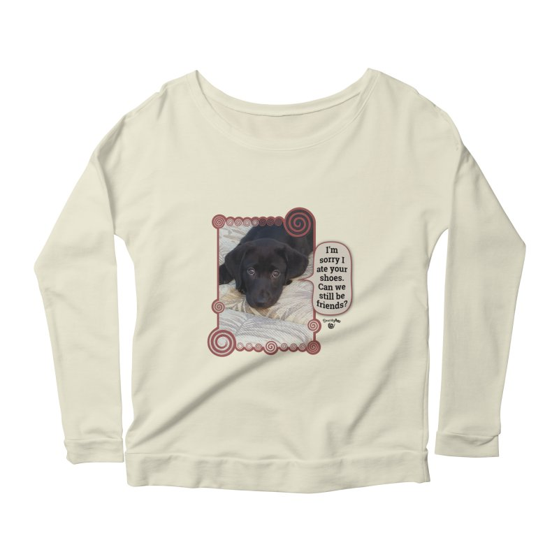 Sorry I ate your shoes Women's Scoop Neck Longsleeve T-Shirt by Smarty Petz's Artist Shop