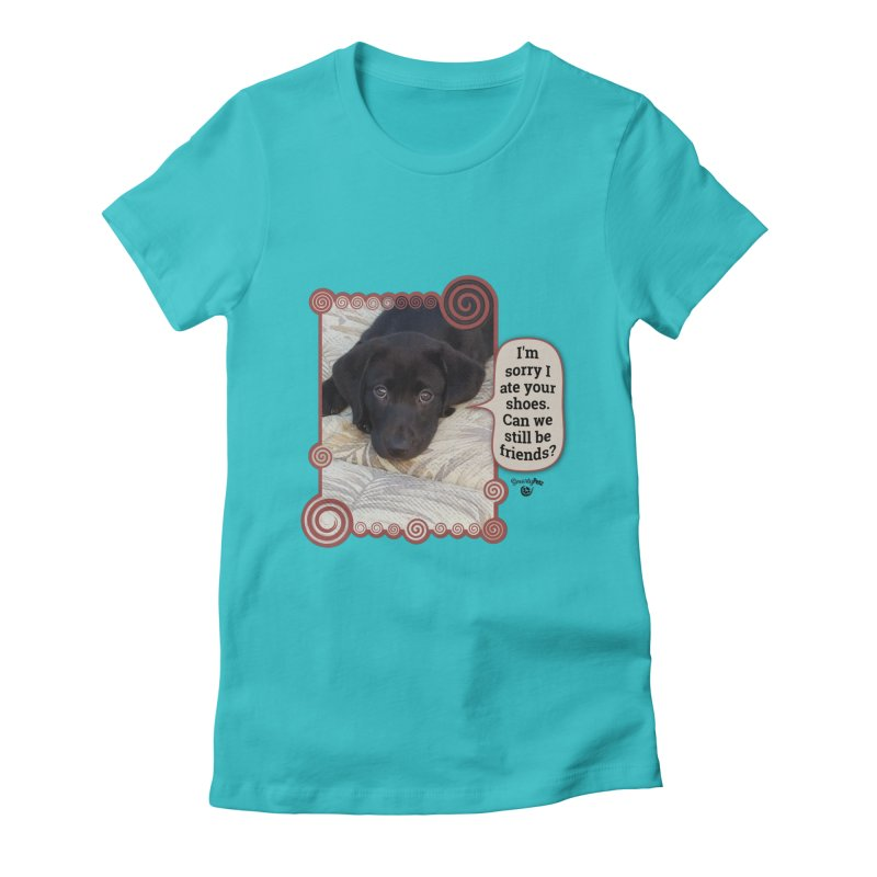 Sorry I ate your shoes Women's Fitted T-Shirt by Smarty Petz's Artist Shop